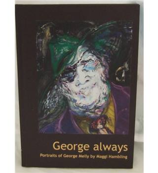 George Always