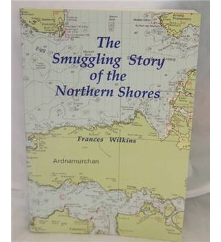 The Smuggling Story of the Northern Shores