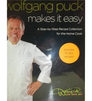 Wolfgang Puck makes it easy-Signed Copy