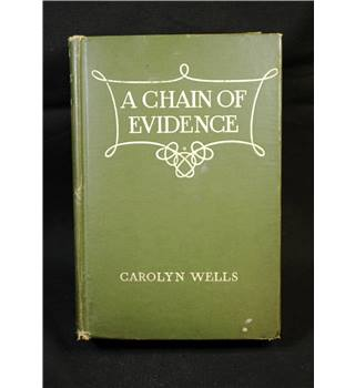 Carolyn Wells: A Chain of Evidence