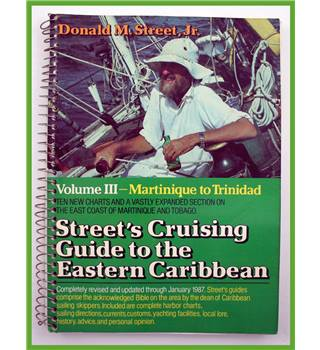 Street's Cruising Guide to the Eastern Caribbean. Vol.3.