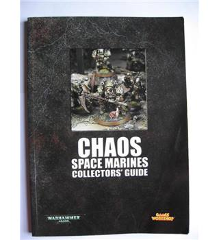 Chaos Space Marines Collectors' Guide : Warhammer 40,000
