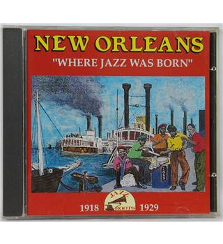 New Orleans 1918-1929 Where Jazz Was Born Various Artists