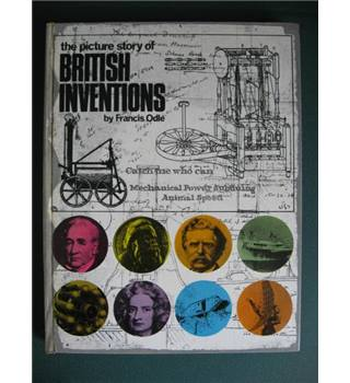 The Picture Story of British Inventions