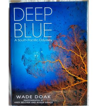 Deep Blue: A South Pacific Odyssey