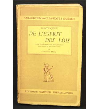 Montesquieu: De L'esprit des Lois (First Volume)