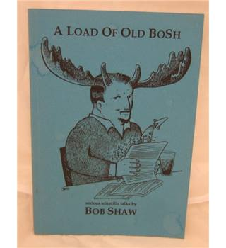 A load of old bosh Serious Scientific Talks
