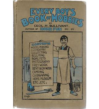 Every Boy's Book of Hobbies