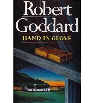 Hand in Glove - Robert Goddard - Signed 1st Edition
