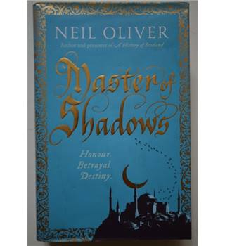 Master of Shadows - Neil Oliver - Signed