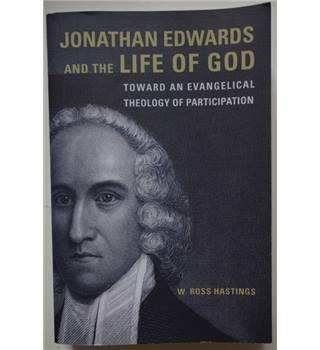 Jonathan Edwards And The Life Of God