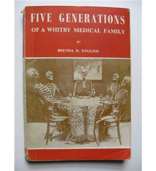 Five Generations of a Whitby Medical Family