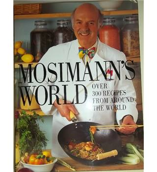 Mosimann's world- First Edition;Signed Copy