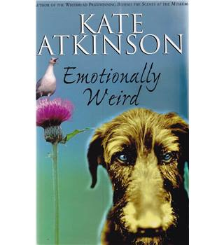 Emotionally Weird - Kate Atkinson - Signed 1st Edition