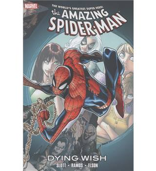 Dying wish - The Amazing Spider-Man - Marvel