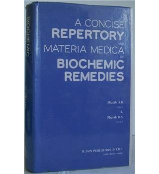 A Concise Repertory and Materia Medica of Biochemic Remedies