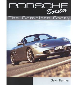Porsche Boxter : The Complete Story