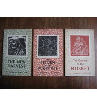 The Coming of the Musket. The Return of the Fugitives. The New Harvest.