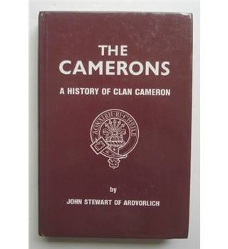 The Camerons (A History of Clan Cameron)