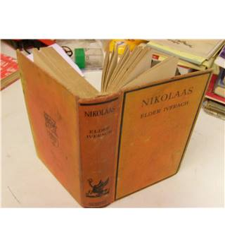 Nikolaas A Tale of the Bushveld by Elder Iverach 1929 first edition hardback published by Herbert Jenkins  London