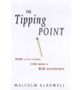 The Tipping Point - Malcolm Gladwell - First GB Edition
