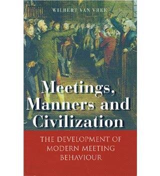 Meetings, Manners and Civilization