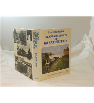 Inland Waterways of Great Britain by L A Edwards hardback with d/j 6th ed revised 1985 many illustrations publ Imray Laurie etc