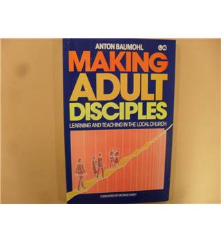 Making Adult Disciples