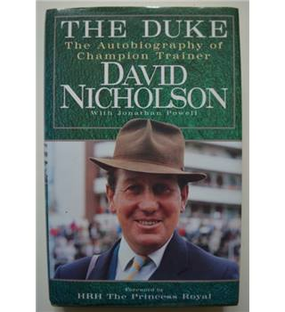 The Duke - David Nicholson - Signed