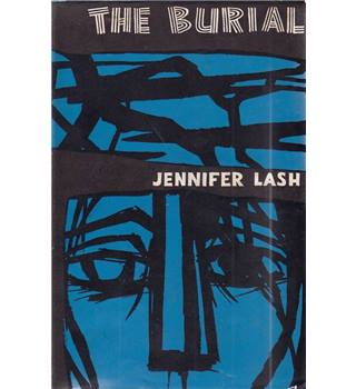 The Burial - Jennifer Lash - First Edition