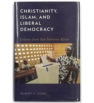 Christianity, Islam and Liberal Democracy