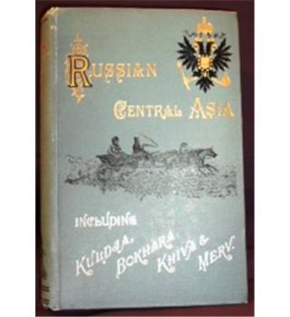 1885 First Edition. Signed. Russian Central Asia by Henry Lansdell D.D. Vol I.