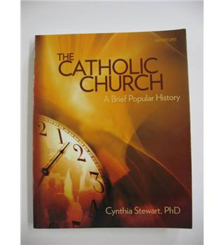 The Catholic Church : A Brief Popular History