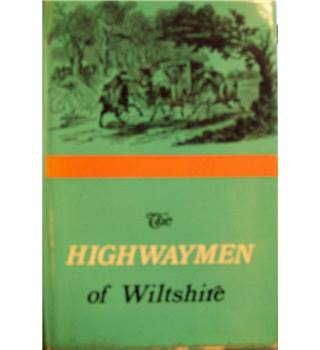 The Highwaymen of Wiltshire