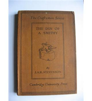 The Din of a Smithy. The Craftsman Series.