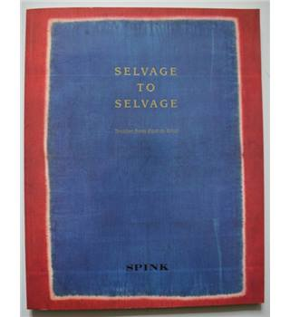 Selvage to Selvage - Textiles from East to West