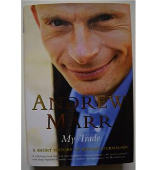 My Trade - Andrew Marr - Signed