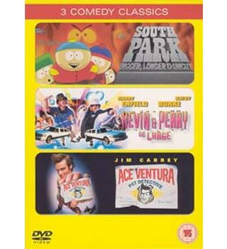 Ace Ventura pet detective / Kevin and Perry go large / South Park bigger, longer & uncut! 15
