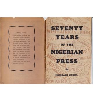 Seventy Years Of The Nigerian Press