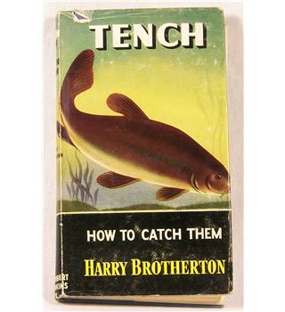 Tench.  How to Catch Them.