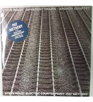 Different Trains/ Electric Counterpoint Steve Reich & Kronos  Quartet - 979 176-1