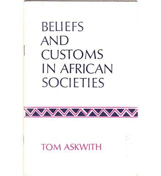 Beliefs and Customs in African Societies