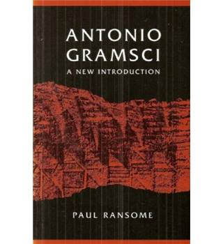 Antonio Gramsci: A New Introduction