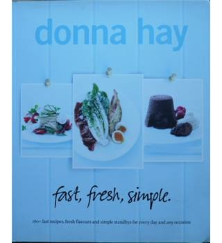 Fast, Fresh, Simple - Donna Hay - Signed Copy