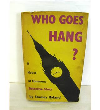 Who Goes Hang ?