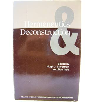 Hermeneutics and Deconstruction