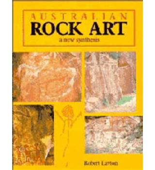 Australian Rock Art: A New Synthesis