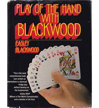 Play of the Hand with Blackwood - Easley Blackwood - First Edition