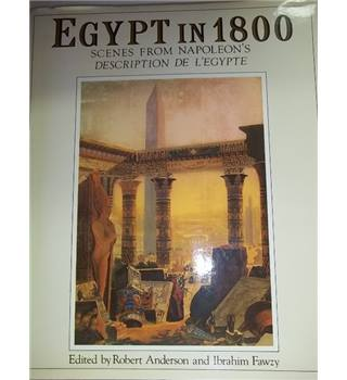 Egypt in 1800- Scenes from Napoleon's Description of Egypt- First Edition; Signed Copy