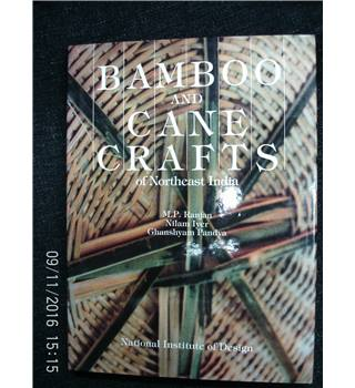 Bamboo and cane crafts of Northeast India